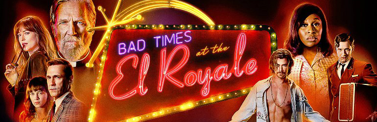 Bad Times at the El Royale pe Blu-ray si DVD