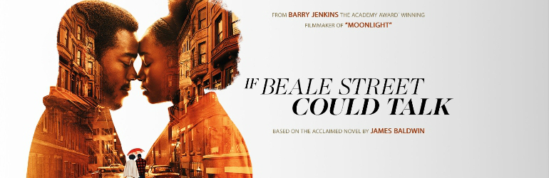 If Beale Street Could Talk pe Blu-ray si DVD