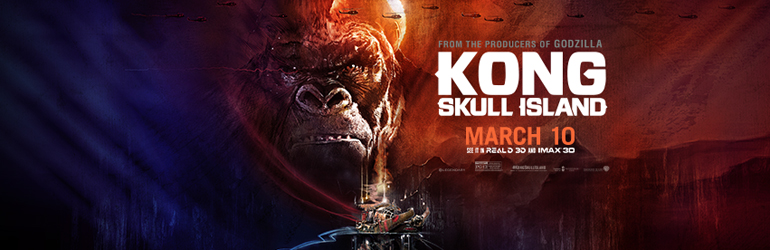 CineReview: Kong - Skull Island