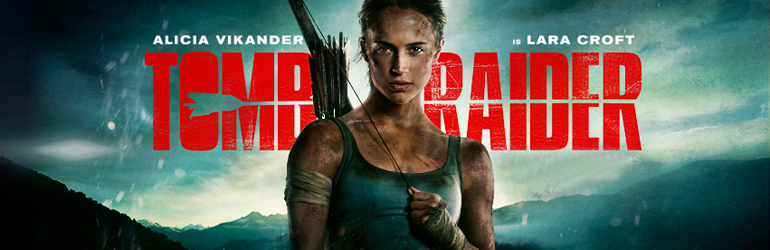 CineReview: Tomb Raider - Lara Croft si Legenda Reginei Himiko