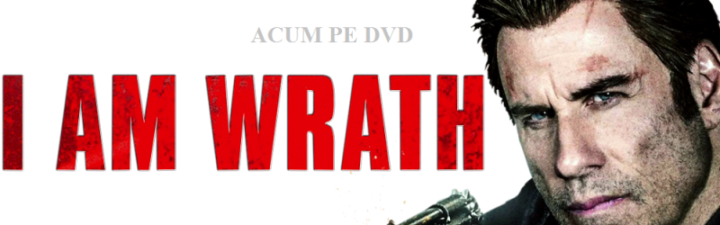 I Am Wrath pe DVD